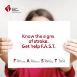 "Bystanders can help stroke victims by knowing the 'F.A.S.T."" signs of stroke and acting fast if they suspect a stroke."