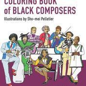 The Rachel Barton Pine Foundation's Coloring Book of Black Composers showcases Black classical composers.