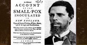Onesimus and his inoculation account that saved the lives of Bostonians during the 1721 Smallpox epidemic. Photo: Face2FaceAfrica.com