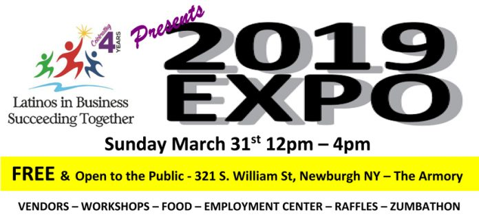 The Latinos in Business Succeeding Together announced their 2nd Annual Latinos in Business Expo will be held on Sunday, March 31, 2019 from 12-4PM at the Newburgh Armory.