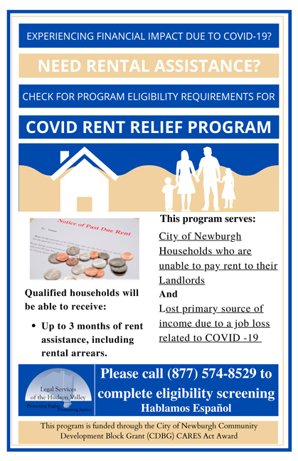 The City of Newburgh has announced the COVID Rent Relief program tailored to provide rental assistance to low- and moderate-income residents who have experienced a substantial reduction in income and have struggled to pay their rent due to the COVID-19 Pandemic