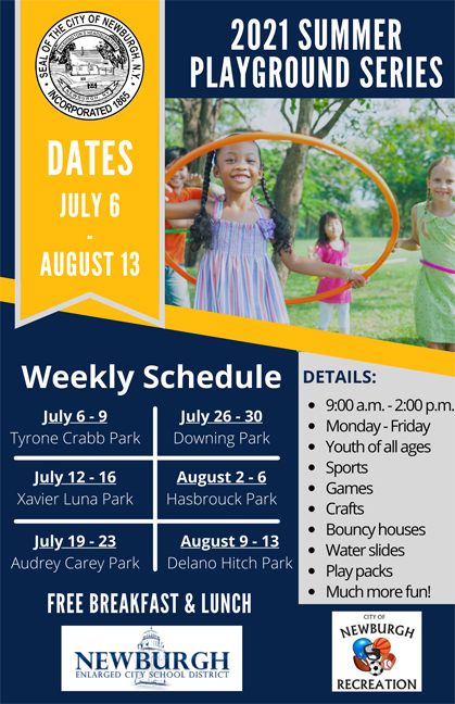 The City of Newburgh is pleased to announce the launch of the 2021 Summer Playground series.