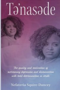 """Book cover of """"Te'nasede"""" written by author Nefateria Squire Dancey."""